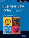 Business Law Today The Essentials Text & Summarized Cases--E-Commerce, Legal, Ethical And In...