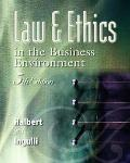 Law & Ethics In The Business Environment