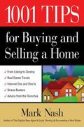 1001 Tips For Buying & Selling A Home.