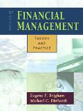 Financial Management/infotrac Theory and Practice