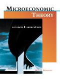 Microeconomic Theory Concepts and Connections With Economic Applications