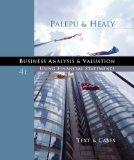 Business Analysis and Valuation: Using Financial Statements, Text and Cases (with Thomson ON...