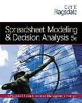 Spreadsheet Modeling And Decision Analysis A Practical Introcuction To Management Science