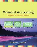 Financial Accounting A Bridge to D