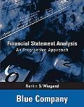 Financial Statement Analysis Blue Company An Interactive Approach