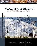 Managerial Economics: Applications, Strategies, and Tactics