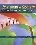 Business and Society: Ethics and Stateholder Management