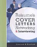 Resumes, Cover-Letters, Networking, and Interviewing