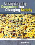 Understanding Computers in a Changing Society (Available Titles Skills Assessment Manager (S...