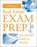 Michigan Real Estate Exam Prep The Smart Guide to Passing