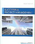 Successful Project Management (with Microsoft? Project CD-ROM)