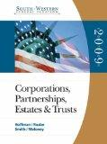 South-Western Federal Taxation: 2009 Corporations, Partnerships, Estates, and Trusts, Volume 2 - Book Only (West Federal Taxation Corporations, Partnerships, Estates and Trusts)