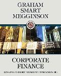 Corporate Finance: Linking Theory to What Companies Do (with Thomson ONE - Business School Edition 6-Month and Smart Finance Printed Access Card)