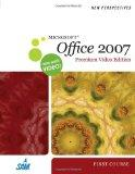 New Perspectives on Microsoft Office 2007, First Course, Premium Video Edition (New Perspect...