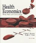 Health Economics: Theory, Insights, and Industry Studies (with InfoTrac College Edition 2-Semester and Economic Applications