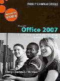 Microsoft Office 2007: Introductory Concepts and Techniques, Windows XP Enhanced Edition