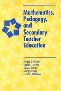 Mathematics, Pedagogy & Secondary Teacher Education