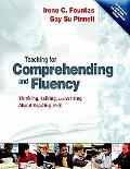 Teaching for Comprehending And Fluency Thinking, Talking, And Writing About Reading