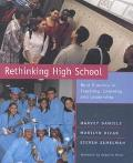 Rethinking High School Best Practice in Teaching, Learning & Leadership