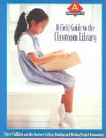 Field Guide to the Classroom Library A Kindergarten