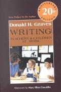 Writing Teachers and Children at Work