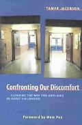 Confronting Our Discomfort Clearing the