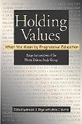Holding Values What We Mean by Progressive Education