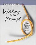 Writing to the Prompt When Students don't have a choice