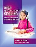 Help! My Kids Don't All Speak English How to Set Up a Language Workshop in Your Linguistical...