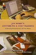 Letters to a New Teacher A Month-by-month Guide to the Year Ahead