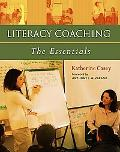 Literacy Coaching The Essentials