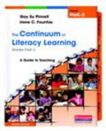 Continuum of Literacy Learning, Grades PreK-2 : A Guide to Teaching, Second Edition