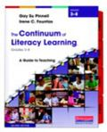 Continuum of Literacy Learning, Grades 3-8 : A Guide to Teaching, Second Edition