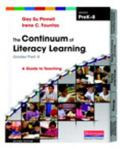 Continuum of Literacy Learning, Grades PreK-8 : A Guide to Teaching, Second Edition