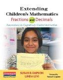 Extending Children's Mathematics: Fractions & Decimals: Innovations In Cognitively Guided In...