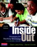 Inside Out, Fourth Edition : Strategies for Teaching Writing