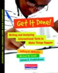 Get It Done! : Writing Informational Texts to Make Things Happen