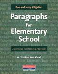 Paragraphs for Elementary School : A Sentence-Composing Approach