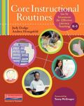 Core Instructional Routines : Go-To Structures for Effective Literacy Teaching, K-5
