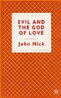Evil God of Love - John Harwood Hick - Paperback
