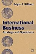 International Business: Strategy and Operations