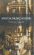 Speech, Music, Sound