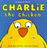 Charlie the Chicken
