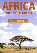Africa Since Independence A Comparative History