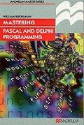 Mastering Pascal and Delphi Programming - William Buchanan - Paperback