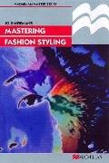 Mastering Fashion Styling - Jo Dingemans - Paperback