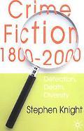 Crime Fiction, 1800-2000 Detection, Death, Diversity