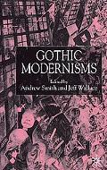 Gothic Modernisms