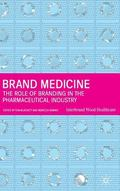 Brand Medicine The Role of Branding in the Pharmaceutical Industry