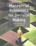 Managerial Economics for Decision Making
